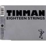 Tinman - Eighteen Strings - CD Single