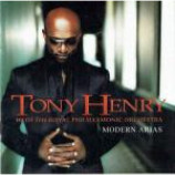 Tony Henry & The Royal Philharmonic Orchestra - Modern Arias - CD Album