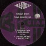 Toxic Two - Rave Generator - Vinyl 12 Inch