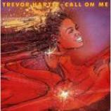 Trevor Hartley - Call On Me - Vinyl 12 Inch
