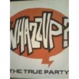 True Party, The - Whazzup? - Vinyl 10 Inch