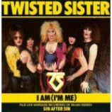 Twisted Sister - I Am (I'm Me) - Vinyl 7 Inch