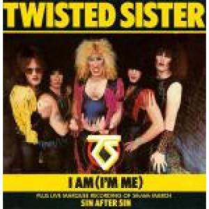 "Twisted Sister - I Am (I'm Me) - Vinyl 7 Inch - Vinyl - 7"""