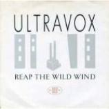 Ultravox - Reap The Wild Wind - Vinyl 7 Inch