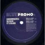 Underwolves, The - So Blue It's Black - Vinyl 10 Inch