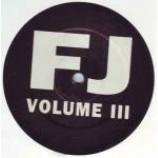 Unknown Artist - FJ Volume III - Vinyl 12 Inch