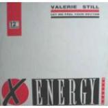 Valerie Still - Let Me Feel Your Rhythm - Vinyl 12 Inch