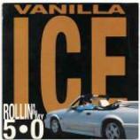 Vanilla Ice - Rollin' In My 5.0 - Vinyl 7 Inch