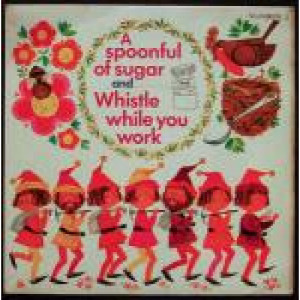 """Various - A Spoonful Of Sugar And Whistle While You Work - Vinyl 7 Inch - Vinyl - 7"""""""
