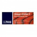 Various - Deeper Shades 3 - The Extracts E.P. - Vinyl Double Album