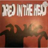 Various - Dred In The Head - Vinyl Compilation