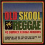 Various - Old Skool Reggae - 40 Summer Reggae Anthems - CD Double Album