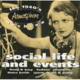 Various - Social Life & Events /The 1940s Archive - CD Album