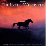 Various - The Horse Whisperer (Songs From And Inspired By The Motion Picture) - CD Album
