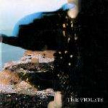Violets, The - Hush Away - Vinyl 7 Inch