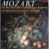 Wolfgang Amadeus Mozart - Concerto For Clarinet & Orchestra In A Major, K 622 / Concerto For Flute & Harp