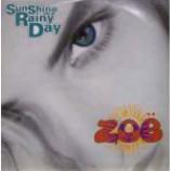 ZoΓ« - Sunshine On A Rainy Day - Vinyl 12 Inch