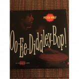 Peter Wolf  - Oo-Ee-Diddley Bop!