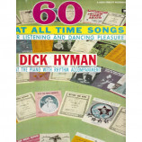 Dick Hyman  -  60 Great All Time Songs
