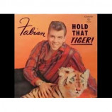 Fabian  ‎ -  Hold That Tiger