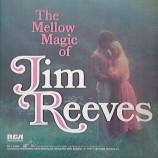 Jim Reeves  - The Mellow Magic Of Jim Reeves