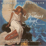Mannheim Steamroller - Christmas Angel: A Family Story by Mannheim Steamroller