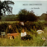Mick Greenwood - To Friends