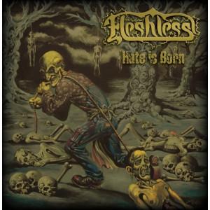 Fleshless - Hate Is Born - CD, Album - CD - Album