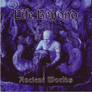Life Beyond - Ancient Worlds - CD, RE - CD - Album
