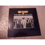 BIG TWIST AND THE MELLOW FELLOWS - BIG TWIST AND THE MELLOW FELLOWS