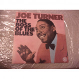 JOE TURNER - THE BOSS OF THE BLUES