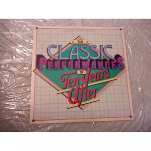 TEN YEARS AFTER - CLASSIC PERFORMANCES OF TEN YEARS AFTER - Vinyl - LP