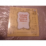 VARIOUS ARTISTS - COLONIAL SINGING GAMES AND DANCES