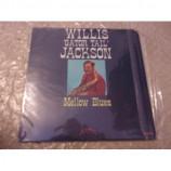 """WILLIS  """"GATOR TAIL"""" JACKSON - MELLOW BLUES"""