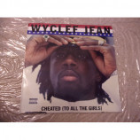 WYCLEF JEAN - CHEATED (TO ALL THE GIRLS)