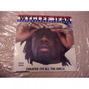 WYCLEF JEAN - CHEATED (TO ALL THE GIRLS) - Vinyl - LP