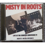 MISTY IN ROOTS  - live at the counter eurovision 79 + misty over sweden