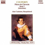 Alan Cuckston - Couperin: Pieces de Clavecin Book 2 (Selections)