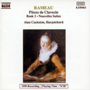 Alan Cuckston - Rameau: Pieces de Clavecin Book 1 - Nouvelles Suites - CD - Album