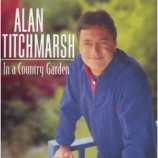Alan Titchmarsh/ Various Artists - In A Country Garden