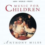 Anthony Miles - Music For Children