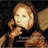 Barbara Syreisand - Higher Ground