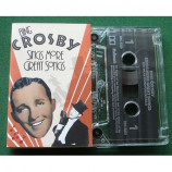 Bing Crosby	 - Sings More Great Songs