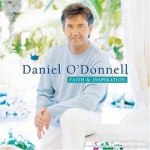 Daniel O'Donnell - Faith & Inspiration - CD - Compilation