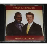 Foley & Hepburn - World In Union
