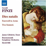 James Gilcrist, Bournemouth Symphony Orchestra,  - Finzi: Dies Natalis
