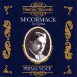 John McCormack - McCormack In Opera Prima Voce