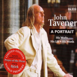 John Tavener - A Portrait: His Works His Life His Words