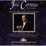 José Carreras & Friends -  Operatic Arias, Duets & Popular Songs