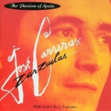 Jose Carreras & Isabel Rey  - Zarzuelas: The Passion of Spain